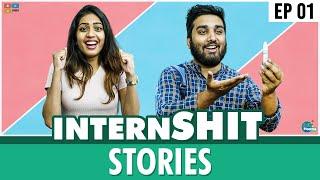 Internshit Stories #1     Chill Maama    Tamada Media