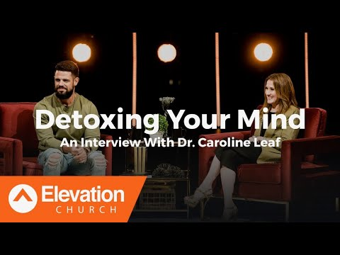 Detoxing Your Mind: An Interview With Dr. Caroline Leaf