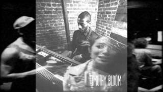 Timothy Bloom-A Long Time Ago featuring (Dezi Paige)