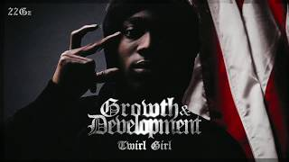 22Gz - Twirl Girl [Official Audio]
