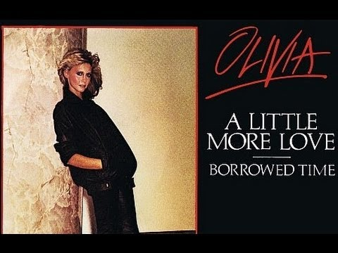 Olivia Newton John - A Little More Love - Lyrics