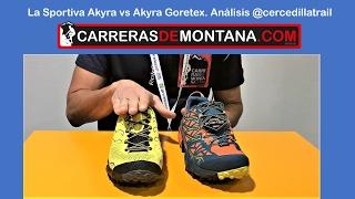 La Sportiva Akyra vs Akyra Goretex: Análisis por @cercedillatrail para Carrerasdemontana.com