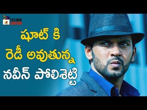 Naveen Polishetty New Movie Latest Update | 2019 Tollywood Latest Updates | Mango Telugu Cinema