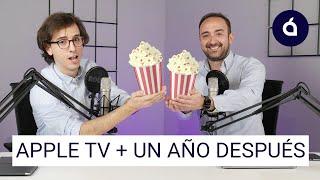 UN AÑO DESPUÉS de APPLE TV + | Las Charlas de Applesfera