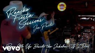 Jon Pardi Prop Me Up Beside The Jukebox (If I Die)