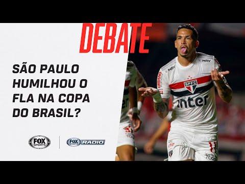 SÃO PAULO HUMILHOU O FLAMENGO NA COPA DO BRASIL? Veja debate no FOX Sports Rádio