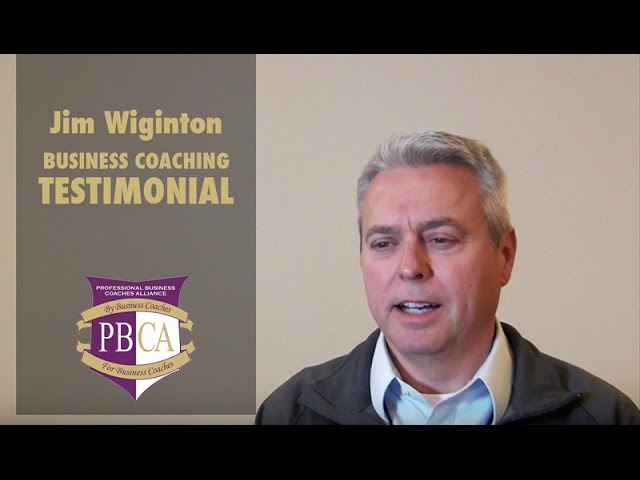 Jim Wiginton | Business Coaching Testimonial