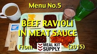 MRE Review: Beef Ravioli In Meat Sauce From Meal Kit Supply (2015)