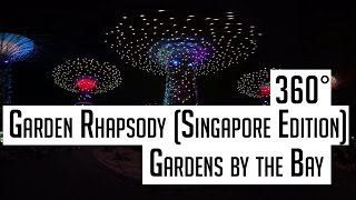 """360° """"Garden Rhapsody (Singapore Edition)"""" light and sound show by Gardens by the Bay"""