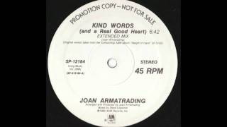 Joan Armatrading - Kind Words (and a Real Good Heart) (Extended Mix)
