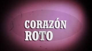 Corazon Roto - Tommy Torres (Video)