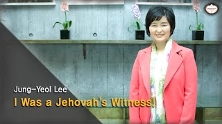 [Revised Ver.] I Was a Jehovah's Witness! : Jung-Yeol Lee, Hanmaum Church