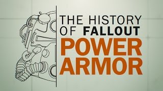 The History of Fallout Power Armor