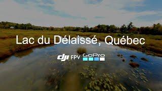Lac du délaissé (Lake of the forsaken), Quebec | Cinematic | DJI FPV with GoPro HERO8 Black