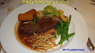 P&O Cruises Food