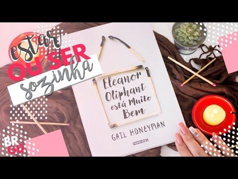 Eleanor Oliphant está muito bem (Gail Foreman) | Resenha | Borogodó