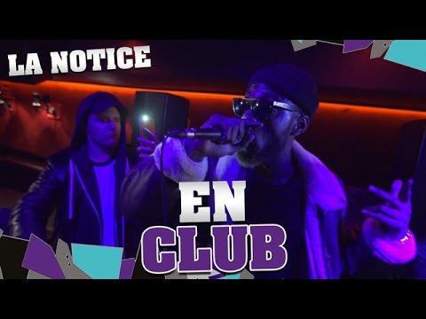 LA NOTICE - EN CLUB  Woop Gang