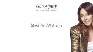 [Sözler] Murat Boz & Ebru Gündeş - Gün Ağardı