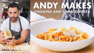 Andy Makes Pasta with Tomatoes and Chickpeas | From the Test Kitchen | Bon Appétit