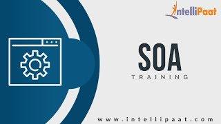 SOA Tutorial   SOA YouTube Video   Intellipaat
