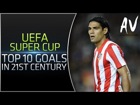 UEFA Super Cup – Top 10 Goals In 21st Century
