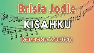 Brisia Jodie   Kisahku (Karaoke) By Regis