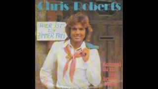 Chris Roberts - Kommst du zu mir heute abend