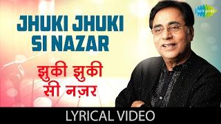 Jhuki Jhuki Si Nazar with lyrics - YouTube