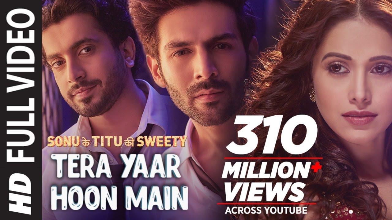 Tera Yaar Hoon Main | Sonu Ke Titu Ki Sweety | Arijit Singh Rochak Kohli