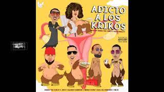 Addicted to the Krikos - Duran, Jon Z, Eladio Carrion, The Domain, Ñejo, Ñengo Flow