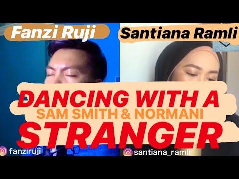 COVER | Dancing With A Stranger (Sam Smith & Normani) - Fanzi Ruji & Santiana Ramli