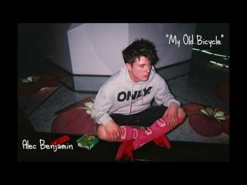 My Old Bicycle Lyrics – Alec Benjamin