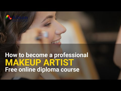 Diploma in Makeup Artistry- Alison Free Online Course Preview ...