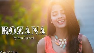 Rozana - Naam Shabana | Female Cover Version by Ritu Agarwal @VoiceOfRitu