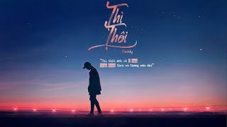 Thì Thôi - Reddy | MV Lyrics HD