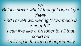 Steven Curtis Chapman - Land Of Opportunity Lyrics