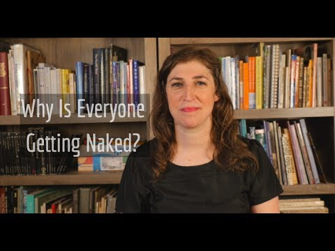 Why Is Everyone Getting Naked?