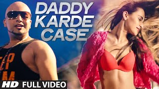 Daddy Karde Case  Dahek