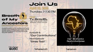"""Breath Of My Ancestors Podcast: Episode 6 