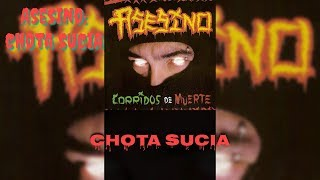 Asesino - Chota Sucia (Lyrics) (HD)