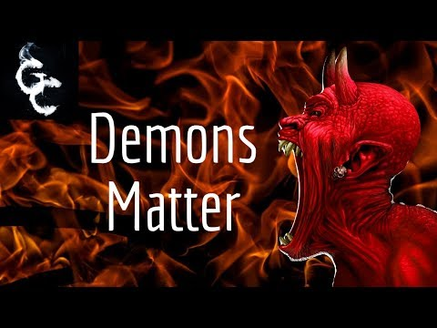 Why Demons Matter