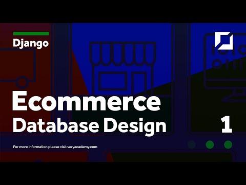 Django E-commerce Project v2 Part 1 - Database Design thumbnail