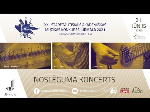 """XXII Starptautiskais akadēmiskās mūzikas konkurss """"Jūrmala 2021″/ NOSLĒGUMA KONCERTS"""