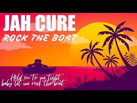 Jah Cure – Rock The Boat – Official Lyric Video  (New Reggae 2020)