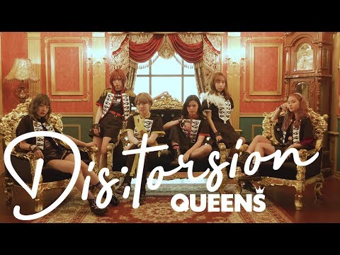 『Dis;tortion』フルPV ( #QUEENS #ロックアイドル )