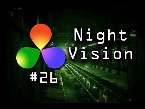 How To Create A Night Vision Effect In DaVinci Resolve