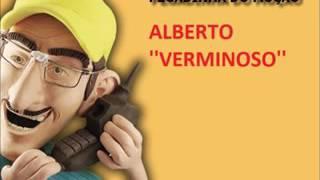 PEGADINHA DO MUÇÃO  ALBERTO ''VERMINOSO''
