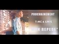 T-MC & Lin's - Mon Repère (Teaser) 2017