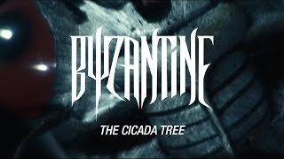 """Byzantine """"The Cicada Tree"""" (OFFICIAL VIDEO)"""