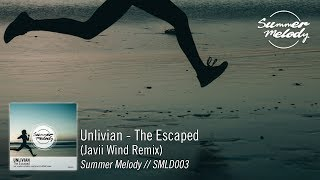 Unlivian - The Escaped (Javii Wind Remix) [SMLD003]